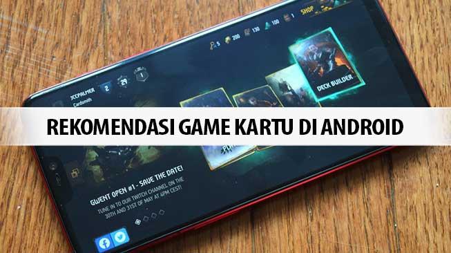 Rekomendasi Game Kartu di Android